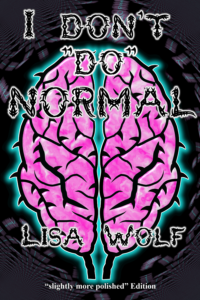 """Book Cover: I Don't """"Do"""" Normal"""